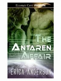 The Antaren Affair - Erica Anderson