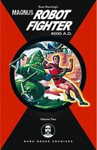 Magnus, Robot Fighter 4000 A.D., Vol. 2 - Russ Manning, Kermit Schaefer, Don Friewald