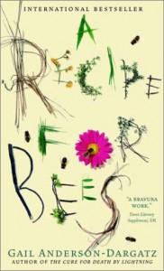 A Recipe For Bees - Gail Anderson-Dargatz