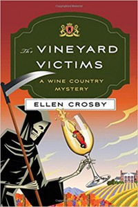 The Vineyard Victims: A Wine Country Mystery (Wine Country Mysteries) - Ellen Crosby