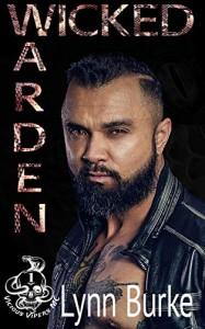 Wicked Warden (Vicious Vipers MC Book 1) - Lynn Burke