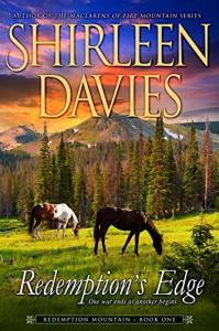 Redemption's Edge: Book 1, Redemption Mountain Historical Western Romance - Shirleen Davies
