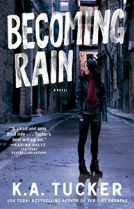 Becoming Rain - K.A. Tucker