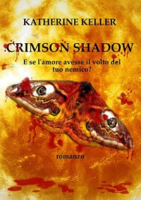 Crimson Shadow (The Shadows Saga, #2) - Katherine Keller