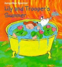 Lily and Trooper's Summer - Jung-Hee Spetter