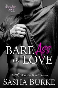 Bare Ass in Love  - Sasha Burke