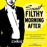 Sweet Filthy Morning After: Wild Seasons - Christina Lauren, Jason Carpenter