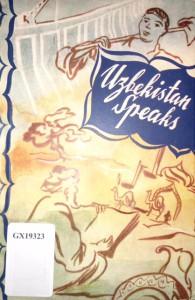 Uzbekistan Speaks - Aibek, Abdullah Kahhar, Askad Mukhtar, Aidyn, Rahmat Faizi, Sa'ida Zunnonova, G. Hanna, D. Skvirsky