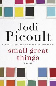 Small Great Things - Jodi Picoult