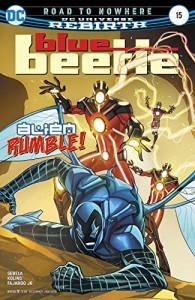 Blue Beetle (2016-) #15 - Jr.,  Romulo Fajardo, Christopher Sebela, Thony Silas, Scott Kolins, Tom Derenick