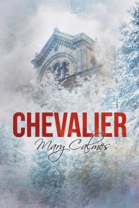 Chevalier - Mary Calmes