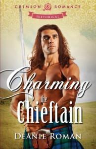 Charming the Chieftain - Deanie Roman