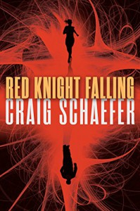Red Knight Falling (Harmony Black Series Book 2) - Craig Schaefer