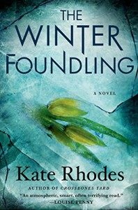 The Winter Foundlings: A Novel (Alice Quentin) - Kate Rhodes
