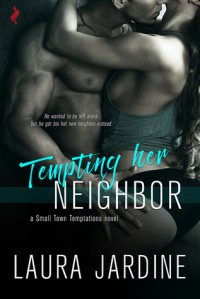 Tempting Her Neighbor - Laura Jardine