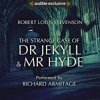 The Strange Case of Dr Jekyll and Mr Hyde - Robert Louis Stevenson, Richard Armitage