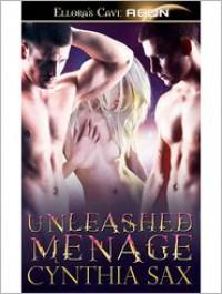 Unleashed Menage - Cynthia Sax