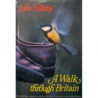 A Walk Through Britain - John Hillaby