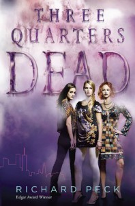 Three Quarters Dead - Richard Peck