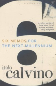 Six Memos For The Next Millennium - Italo Calvino