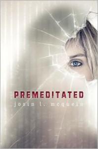 Premeditated -