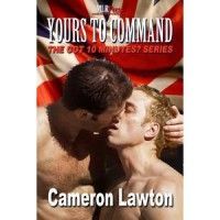 Yours to Command (Got 10 Minutes?) - Cameron Lawton
