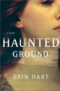 Haunted Ground: A Novel - Erin Hart