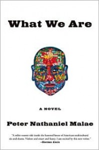 What We Are - Peter Nathaniel Malae