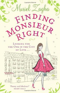 Finding Monsieur Right - Muriel Zagha