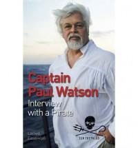 Captain Paul Watson: Interview with a Pirate - Paul Watson, Lamya Essemlali