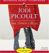 The Tenth Circle - Carol Monda, Jodi Picoult