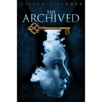 The Archived (The Archived, #1) - Victoria Schwab