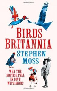 Birds Britannia - Stephen Moss