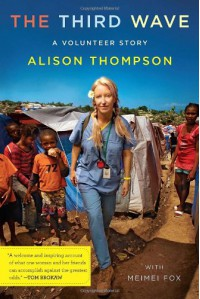 The Third Wave: A Volunteer Story - Alison Thompson