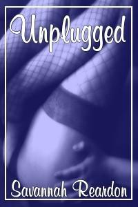 Unplugged - Savannah Reardon