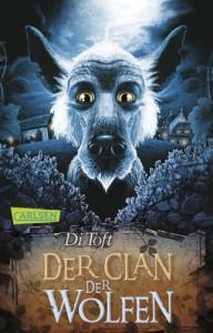 Wolfen, Band 1: Der Clan der Wolfen - Di Toft