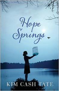 Hope springs - Kim Cash Tate