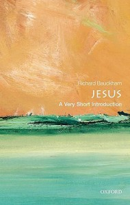 Jesus: A Very Short Introduction - Richard Bauckham
