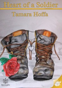 Heart of a Soldier - Tamara Hoffa