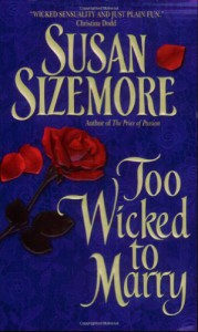 Too Wicked to Marry - Susan Sizemore