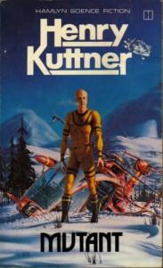 Mutant - Henry Kuttner