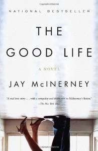 The Good Life - Jay McInerney