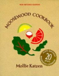 The Moosewood Cookbook - Mollie Katzen