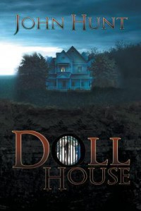 Doll House - John Hunt