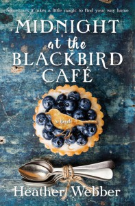 Midnight at the Blackbird Cafe - Heather Webber