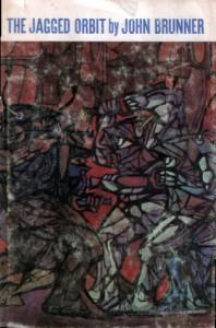 The Jagged Orbit - John Brunner