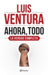 Ahora, Todo - Luis Ventura