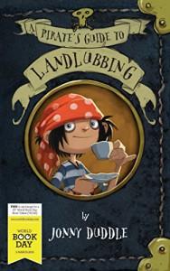 A Pirate's Guide to Landlubbing - Jonny Duddle, Jonny Duddle