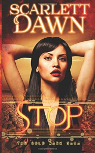 Stop (Cold Mark) (Volume 3) - Scarlett Dawn