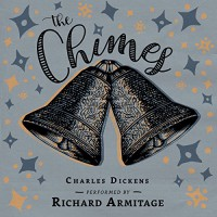 The Chimes - Charles Dickens, Richard Armitage